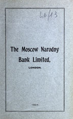 The Moscow Narodny Bank Limited, London