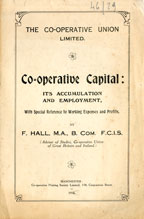Co-operative Capital: its accumulation and employment